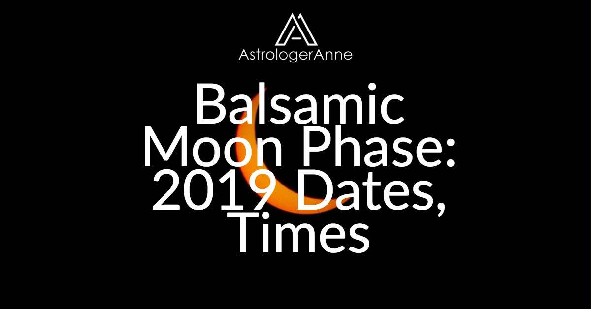 2019 Balsamic Moon Phase Dates Times Best Time To Meditate