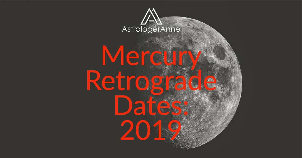 Mercury retrograde dates - 2019 dates when Mercury is retrograde