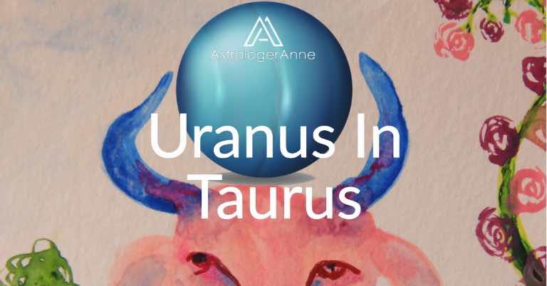 Uranus In Taurus Era 7 Years Of Seismic Change