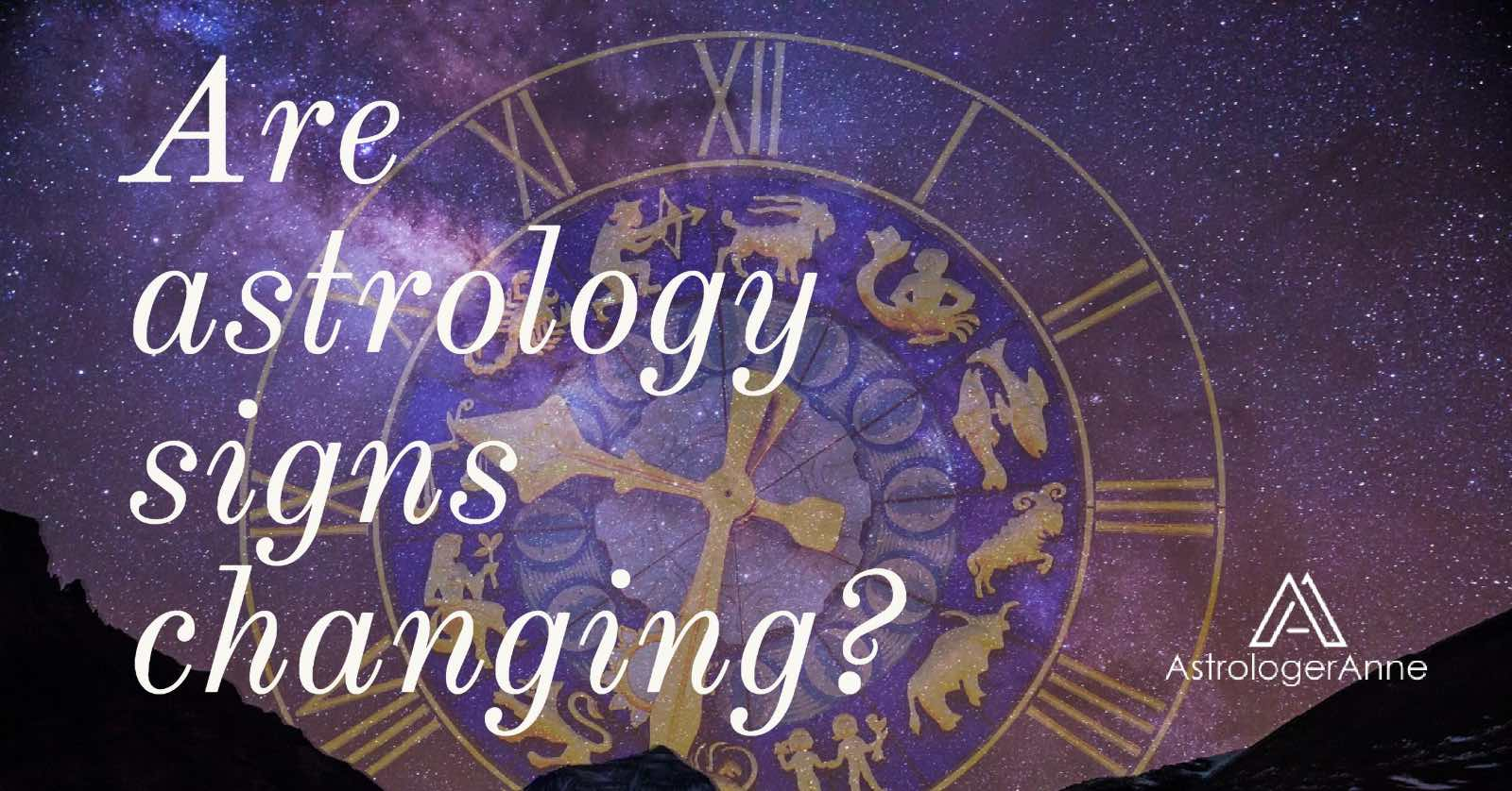 Are astrology signs changing