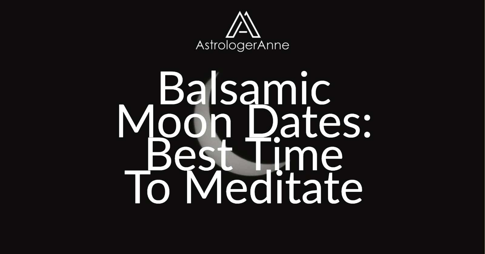 Balsamic Moon phase dates