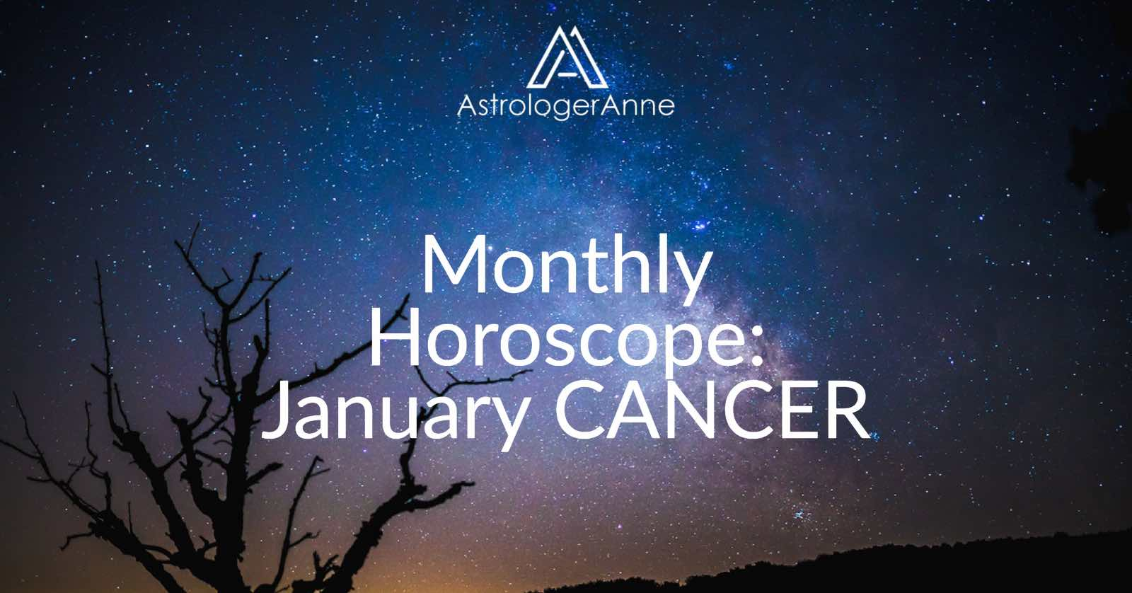 Your Cancer Monthly Horoscope For January 2018