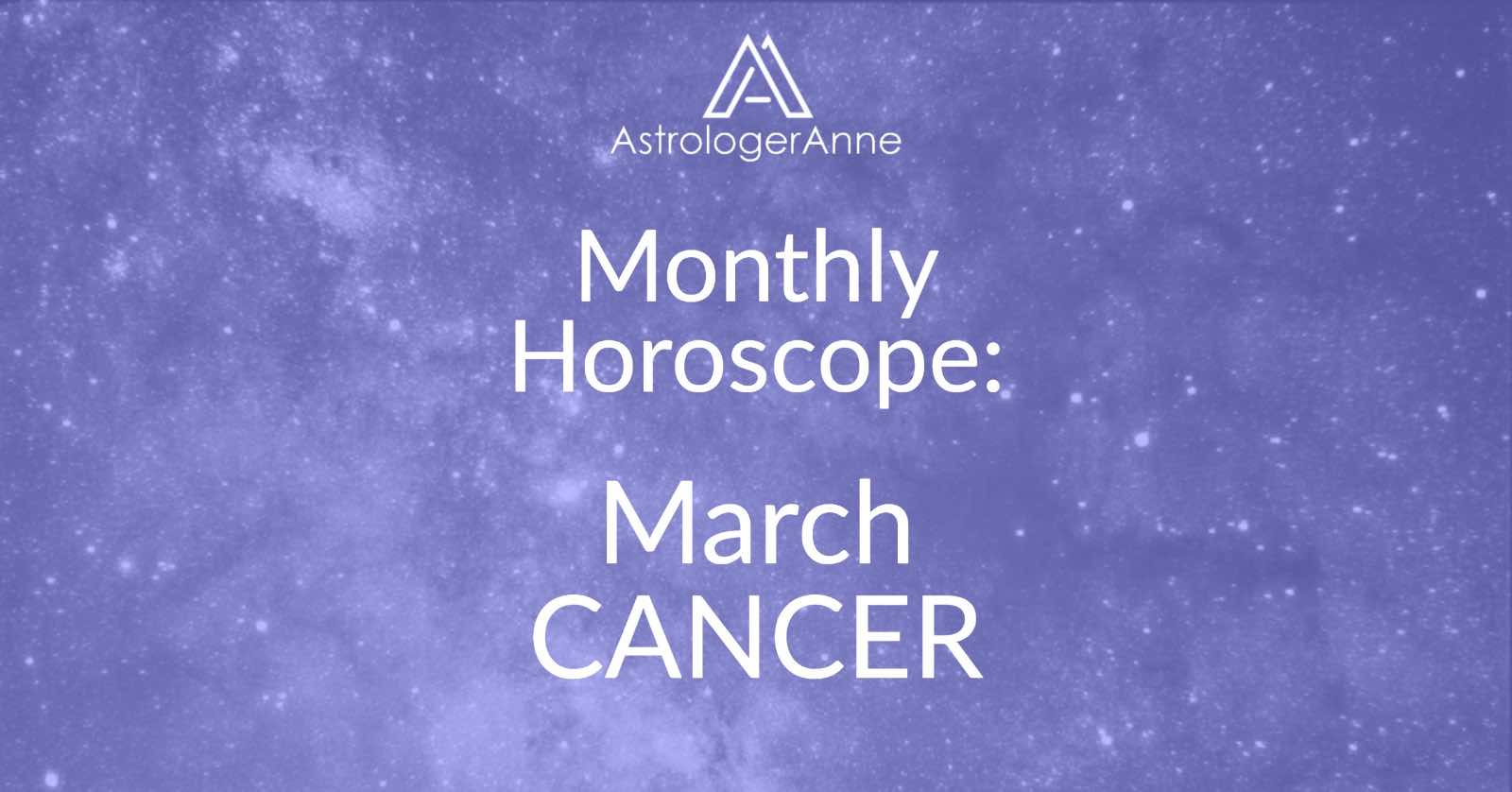 march cancer horoscopes