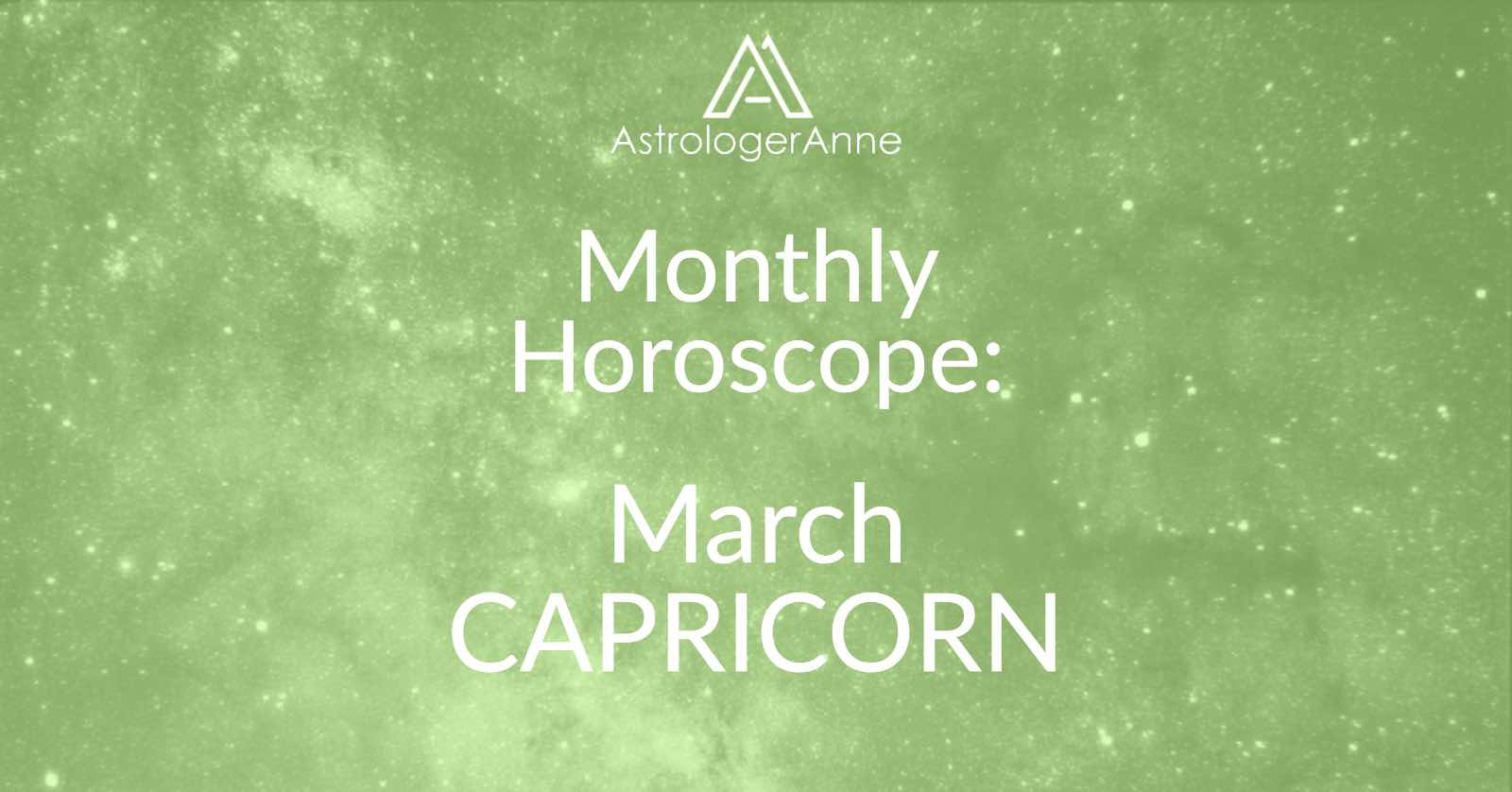 Your Capricorn Monthly Horoscope For March 2019