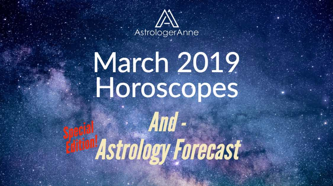 March 2019 monthly horoscopes