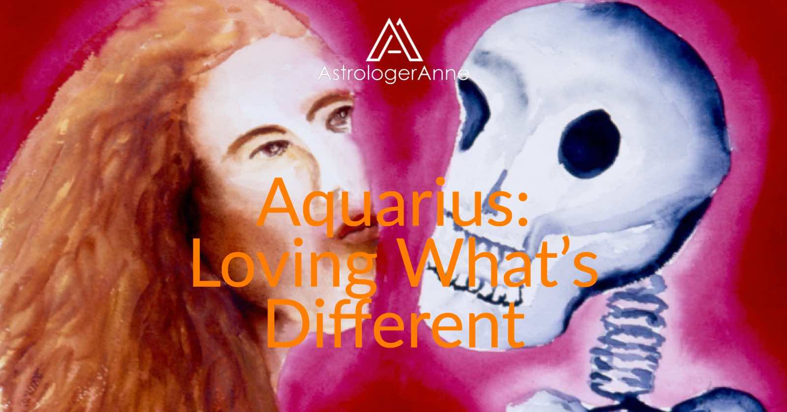 Aquarius - How to love what's different