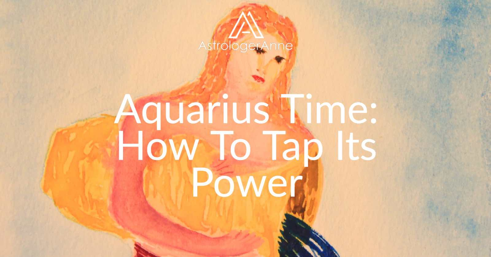 Aquarius time of year